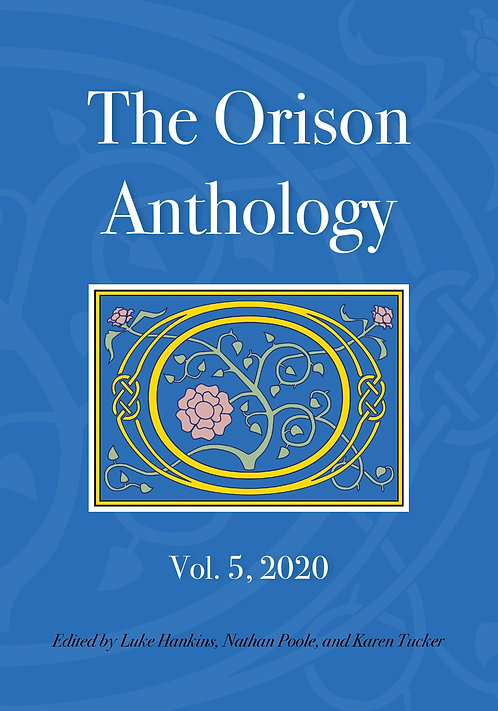 The Orison Anthology (Vol. 5, 2020)