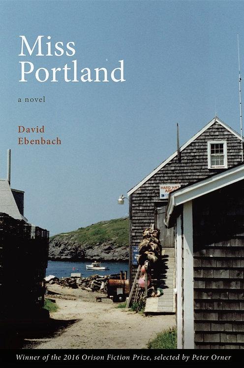 Miss Portland, a novel by David Ebenbach