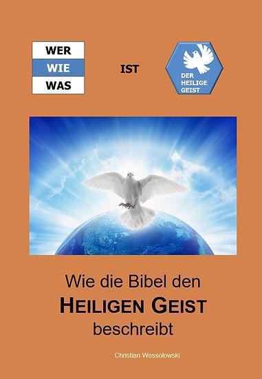 Wie die Bibel den Heiligen Geist beschre