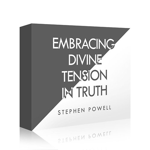 Embracing Divine Tension In Truth (Downloadable)