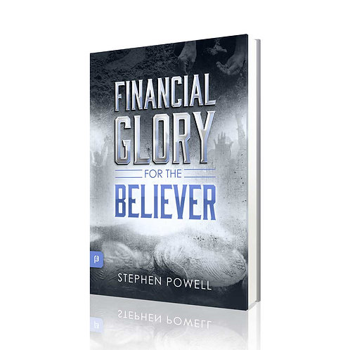 Financial Glory For The Believer