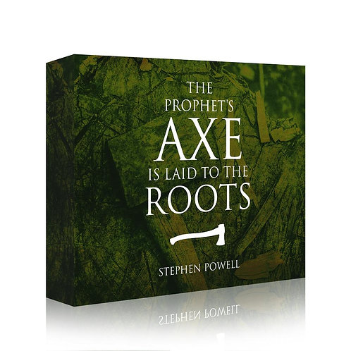 The Prophet's Axe Is Laid To The Roots (Downloadable)