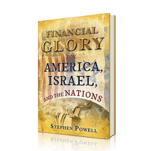 Financial Glory in America, Israel, and the Nations