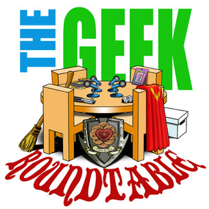 The Geek Roundtable