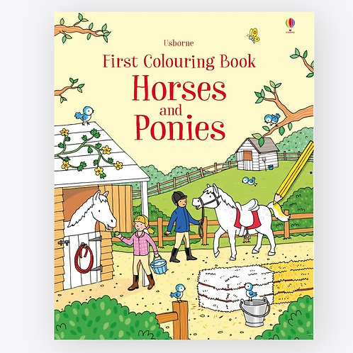 Usborne - First Colouring Book Horses and Ponies
