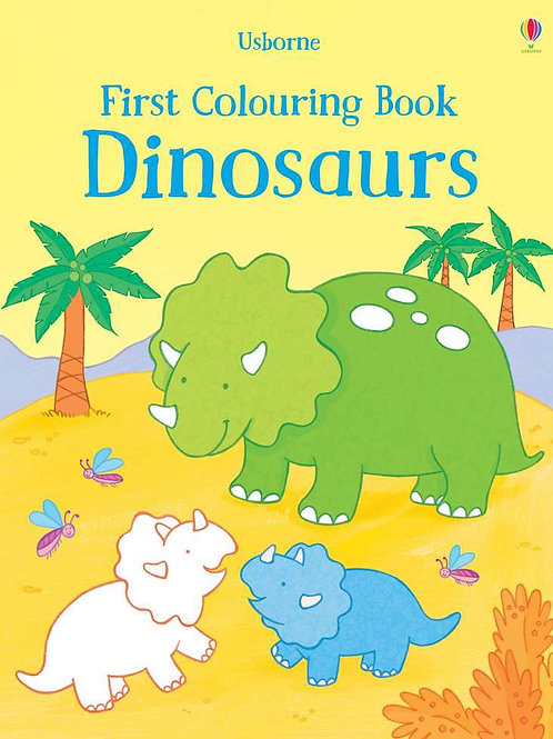 Dinosaurs first colouring book usborne