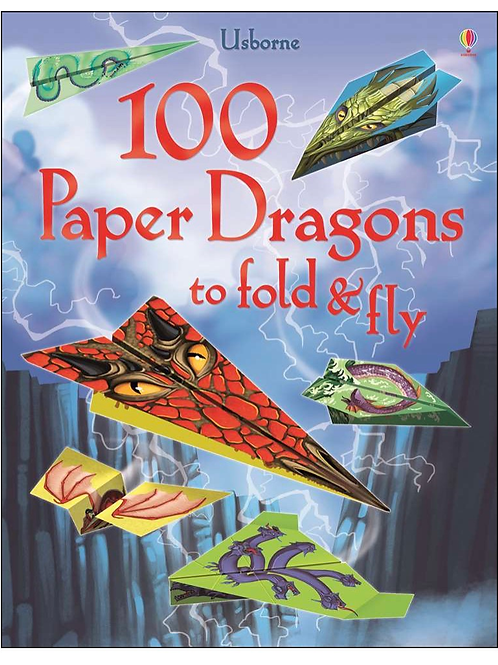 100 paper airplanes dragon fold and fly book