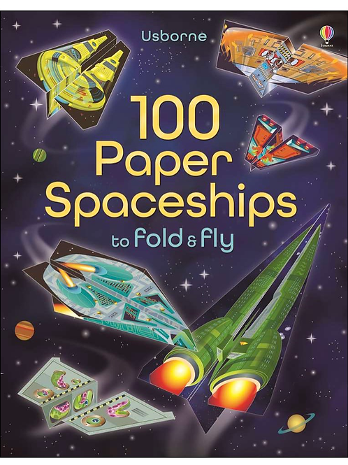 100 paper airplane spaceships book fold and fly