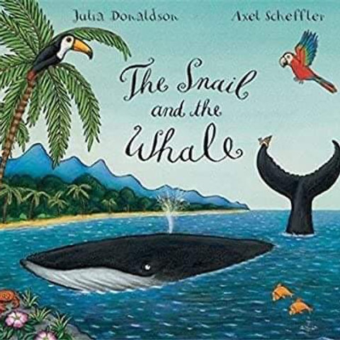 Children's Books - The Snail and The Whale