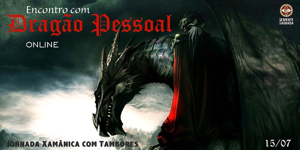 Encontro com Dragão Pessoal - Jornada Xamânica