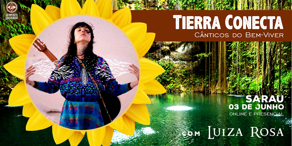 Sarau - Tierra Conecta com Luiza Rosa