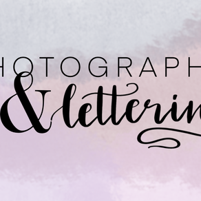 Photography & Lettering