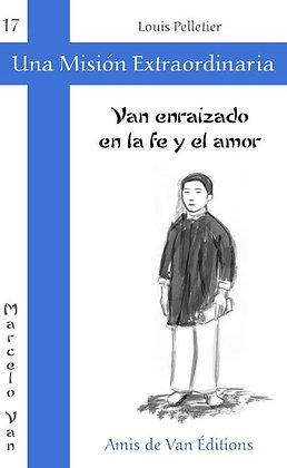 """Vol.17: """"Van, enraizado en la fe y el amor"""""""