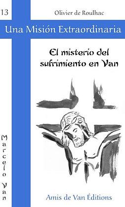 """Vol.13: """"El misterio del sufrimiento en Van"""""""