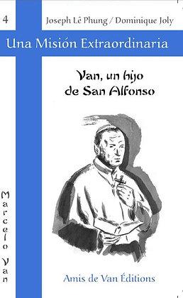 """Vol.4: """"Van, un hijo de San Alfonso"""""""