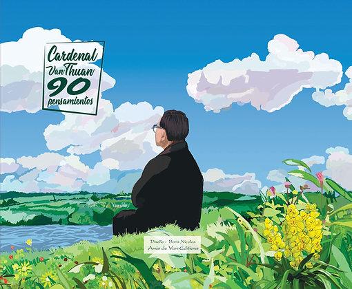 Cardenal Thuan, 90 pensamientos