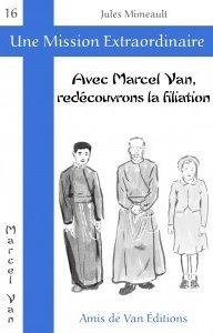 """Vol.16: """"Avec Marcel Van, redécouvrons la filiation"""""""