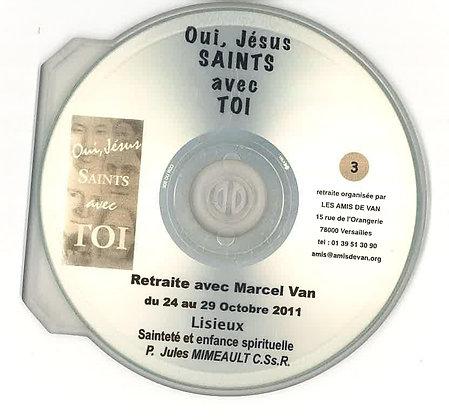 """CD 3 : """"Sainteté et enfance spirituelle"""" par le père Jules Mimeault, C.Ss.R"""