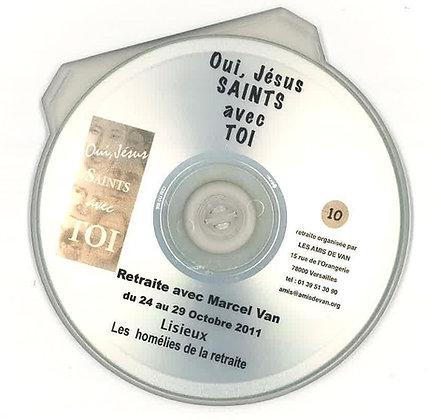 CD 10 : Homélies de la retraite