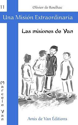 """Vol.11: """"Las misiones de Van"""""""