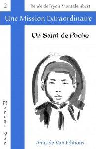"""Vol.2 : """"Un saint de poche"""""""