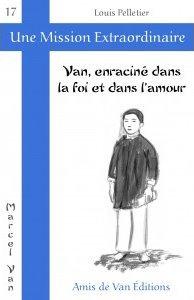 """Vol.17: """"Van, enraciné dans la foi et dans l'amour"""""""