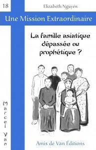 """Vol.18 : """"La famille asiatique, dépassée ou prophétique?"""""""