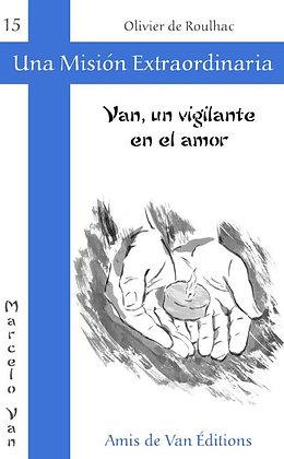 """Vol.15: """"Van, un vigilante en el amor"""""""