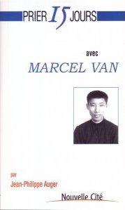 Prier 15 jours avec Marcel Van