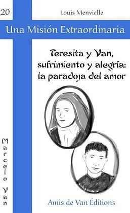 """Vol.20: """"Teresita y Van: sufrimiento y alegría"""