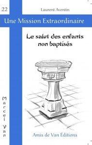 """Vol.22 : """"Le salut des enfants non baptisés"""""""