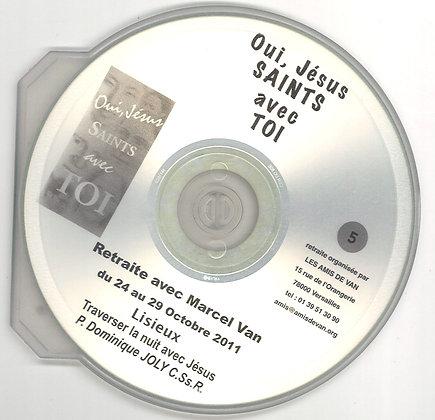"""CD 5 : """" Traverser la nuit avec Jésus"""" par le père D. Joly"""
