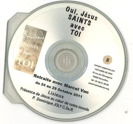 """CD 8 : """"Présence de Jésus au cœur de notre monde"""" par le père Jules Mimeault"""