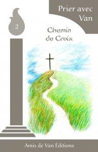 2- Le chemin de croix