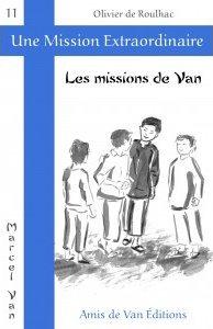 """Vol.11: """"Les missions de Van"""""""