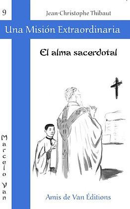 """9. Una misión extraordinaria vol.9: """"El alma sacerdotal"""""""