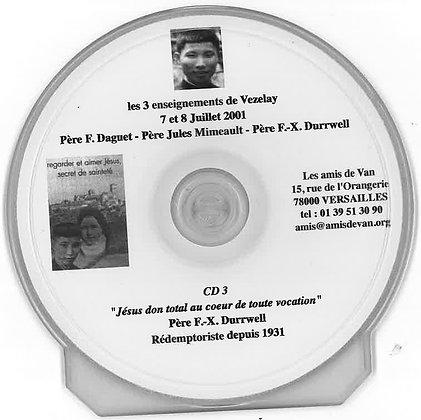 CD 3 : Jésus don total au cœur de toute vocation