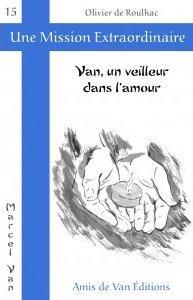 "Vol.15 : ""Van, un veilleur dans l'amour"""
