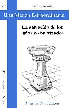 """Vol.22: """"La salvación de los niños no bautizados"""""""
