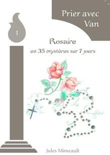 Le Rosaire avec Van