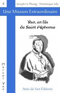 """Vol.4 : """"Van, un fils de saint Alphonse"""""""