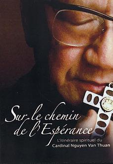 """DVD """"Sur le chemin de l'Espérance"""""""