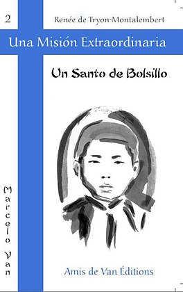 "Vol.2: ""Un santo de bolsillo"""