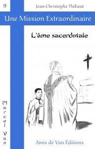 """Vol.9 : """"L'âme sacerdotale"""""""
