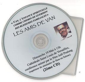 Guérison des blessures familiales par le père Pralong- CD 2
