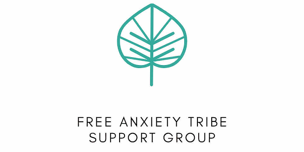 FREE Anxiety Tribe Support Group for those coping with fear and stress