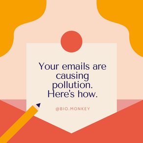 Your emails are causing pollution. Here's how.