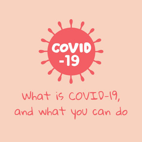 What is COVID-19, and what you can do