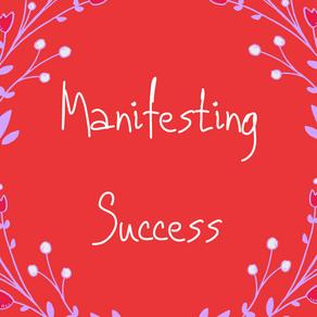 Manifesting Success