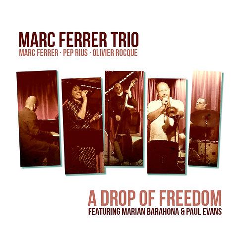 Marc Ferrer Trio Feat. Marian Barahona & Paul Evans